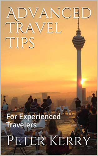 Advanced Travel Tips: For Experienced Travelers - 41X740shEaL