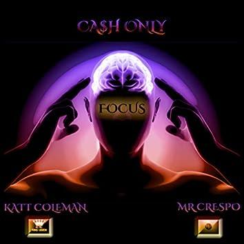 Focus (feat. Katt Coleman)