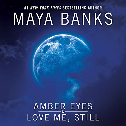 Amber Eyes & Love Me, Still audiobook cover art