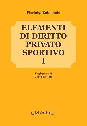 Elementi di diritto privato sportivo: 1