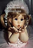Muñecas de Porcelana (Serie Antón Veiga nº 1)