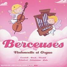 Berceuses : Violoncelle Et Orgue