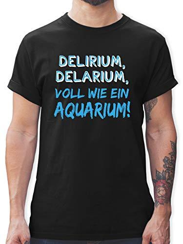 Sprüche Statement mit Spruch - Delirium, Delarium, Voll wie EIN Aquarium! - L - Schwarz - Tshirt Herren Spruch - L190 - Tshirt Herren und Männer T-Shirts