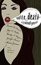 Little Death of Crossed Genres