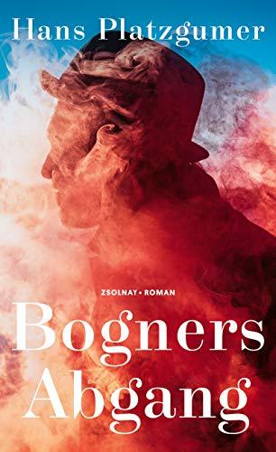 Buchseite und Rezensionen zu 'Bogners Abgang: Roman' von Hans Platzgumer