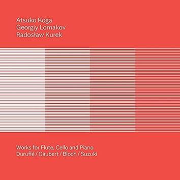 Duruflé, Gaubert, Bloch & Suzuki: Works for Flute, Cello & Piano