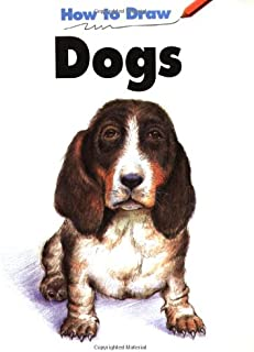 How to Draw Dogs (How to Draw)