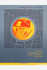 [(Cognition: The Thinking Animal)] [Author: Daniel T. Willingham] published on (July, 2013) Paperback