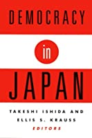 Democracy in Japan (Pitt Series in Policy and Institutional Studies)