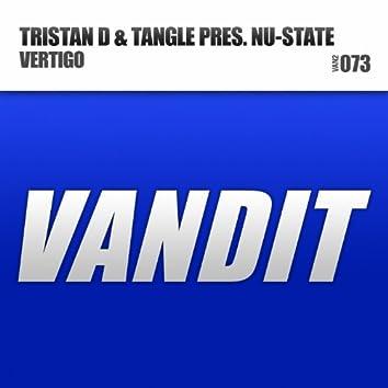 VERTIGO (Tristan D & Tangle Present Nu-State)