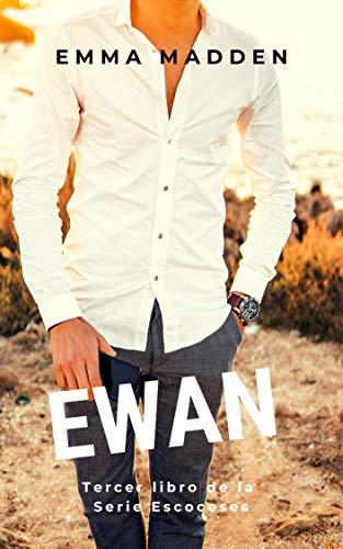 EWAN (Serie Escoceses nº 3)
