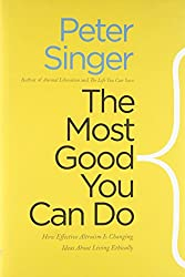 Book cover: The Most Good You Can Do by Peter Singer