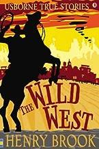 [(The Wild West )] [Author: Henry Brook] [Jun-2008]