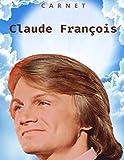 Claude François: VOTRE MEILLEUR CARNET