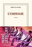'L'anomalie: Roman (Nrf)' von Hervé Le Tellier