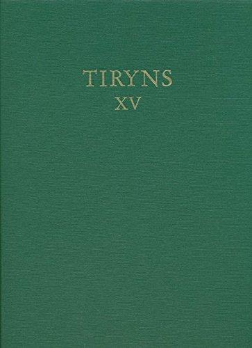 Tiryns XV: Die handgemachte geglattete Keramik mykenischer Zeitstellung (German Edition)