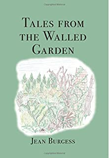 Tales from the Walled Garden