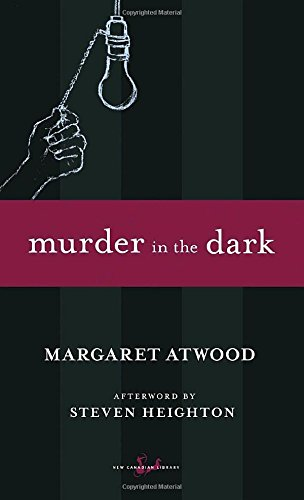 Murder in the Dark (New Canadian Library)