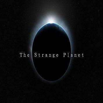 The Strange Planet