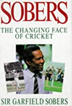 Sobers the Changing Face of Cricket