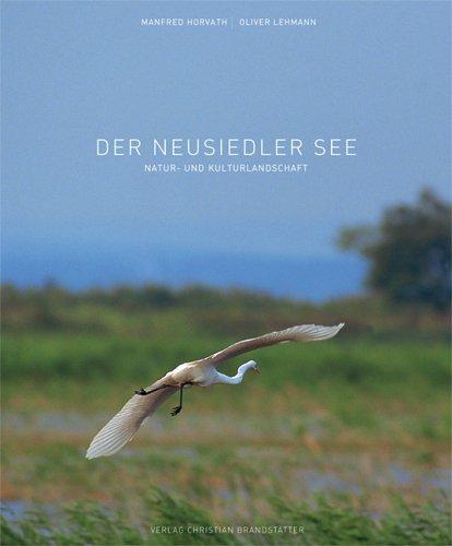 Der Neusiedlersee: Natur- und Kulturlandschaft