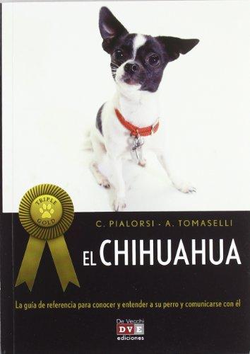 El chihuahua (Triple Gold) (ANIMALES)