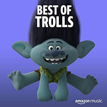 Best of Trolls