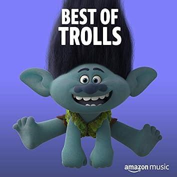 Best of Trolls