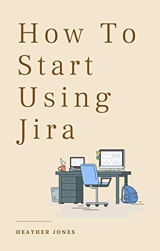 How To Start Using Jira Front Cover