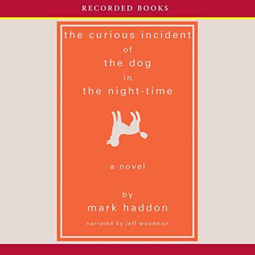 The Curious Incident of the Dog in the Night-Time                   Written by:                                                                                                                                 Mark Haddon                               Narrated by:                                                                                                                                 Jeff Woodman                      Length: 6 hrs and 2 mins     55 ratings     Overall 4.3