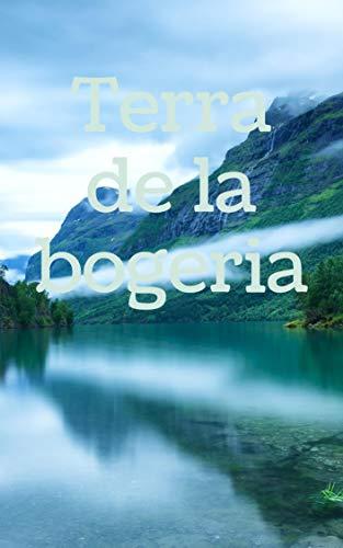 Terra de la bogeria (Catalan Edition)