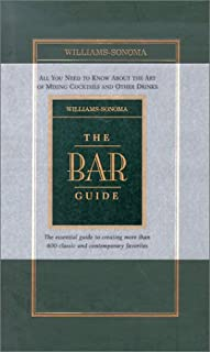 Williams-Sonoma The Bar Guide