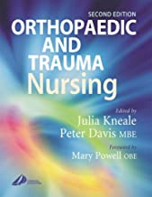 Orthopaedic and Trauma Nursing, 2e: Elective and Emergency Management