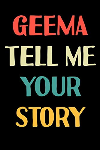 Geeda Tell Me Your Story: Gratitude Journal 100 Pages, 6 x 9 (15.24 x 22.86 cm), Solt Cover, Matte Finish ( Memories Themed NoteBook )