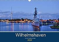 Wilhelmshaven - Sonne, Kueste und Meer (Wandkalender 2022 DIN A3 quer): Maritime Aufnahmen der schoenen Stadt am Jadebusen (Monatskalender, 14 Seiten )