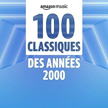 100 Classiques des années 2000