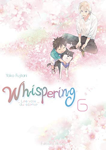 Whispering, les voix du silence - tome 6 (06)