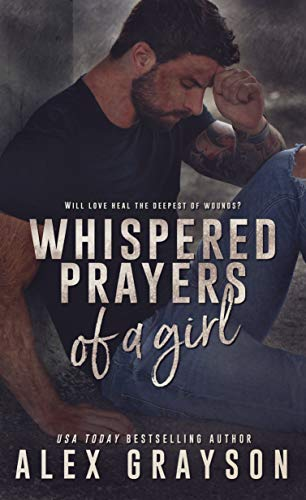Whispered Prayers of a Girl by [Alex Grayson, Hot Tree Editing, Kruse Images and Photography]
