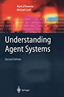 Understanding Agent Systems (Springer Series on Agent Technology)