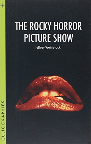 The Rocky Horror Picture Show (Cultographies)