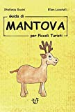 Guida di Mantova per piccoli turisti