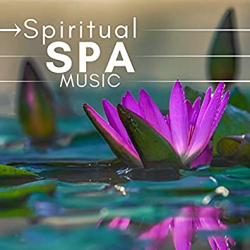 Spiritual Spa Music: Relaxing Background Music for Wellness Centers