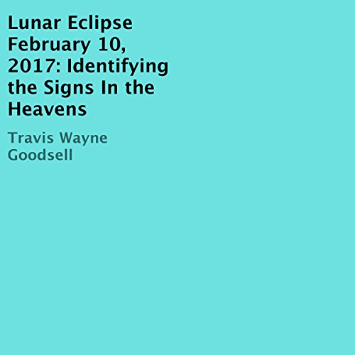 Lunar Eclipse February 10, 2017 audiobook cover art