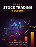 Stock Trading Logbook: Trade Notebook for Active Stock Brokers (Stock Market Investing Workbook)