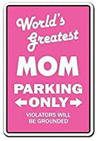 World'S Greatest Mom Parking Mother Ma Momma Mothers Day 金属板ブリキ看板警告サイン注意サイン表示パネル情報サイン金属安全サイン