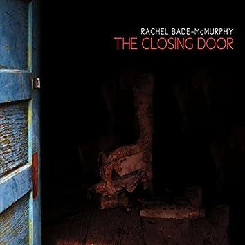 The Closing Door
