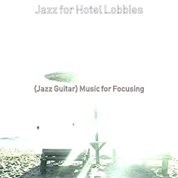 (Jazz Guitar) Music for Focusing