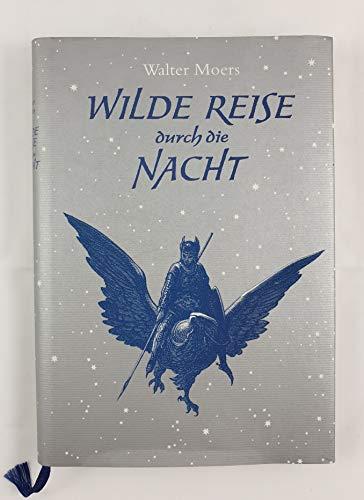 Buchseite und Rezensionen zu 'Wilde Reise durch die Nacht: Roman von Moers. Walter (2001) Gebundene Ausgabe' von