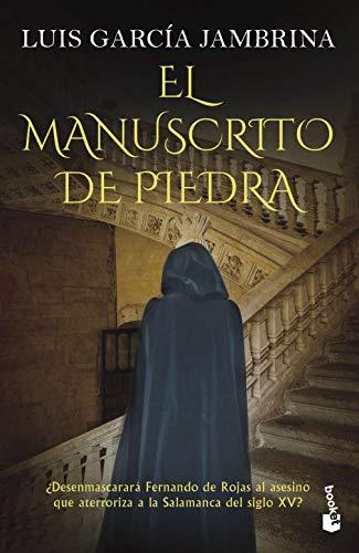 El manuscrito de piedra (Novela histórica)