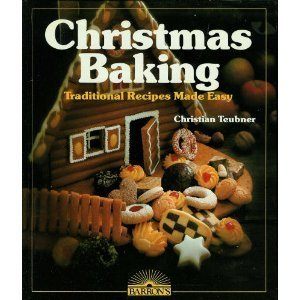 Hardcover Christmas Baking: Traditional Recipes Made Easy (English and German Edition) Book